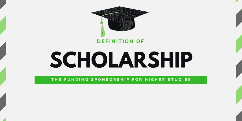 Scholarship-Definition